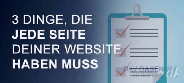 3 Dinge, die jede Seite deiner Website haben MUSS