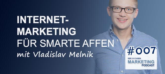 DAM 007: Internet-Marketing für smarte Affen - mit Vladislav Melnik