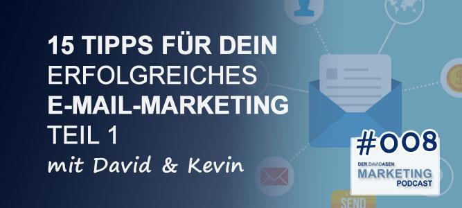 DAM 008: 15 Tipps für dein erfolgreiches E-Mail-Marketing – Teil 1