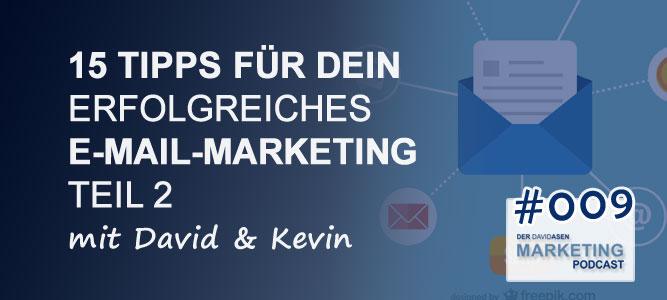 DAM 009: 15 Tipps für dein erfolgreiches E-Mail-Marketing - Teil 2