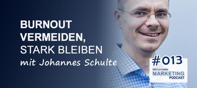 DAM 013: Burnout vermeiden, stark bleiben – mit Johannes Schulte