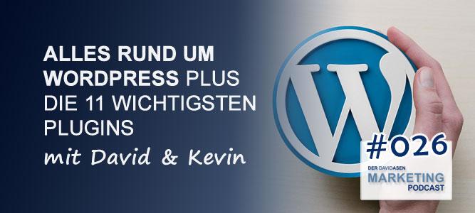 DAM 026: Alles rund um WordPress (plus die 11 wichtigsten Plugins) - Der David Asen Marketing Podcast