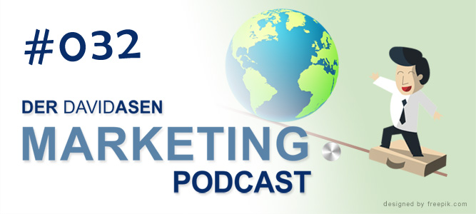 David Asen Marketing Podcast Folge 032