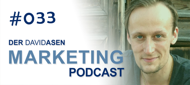 David Asen Marketing Podcast Episode 33