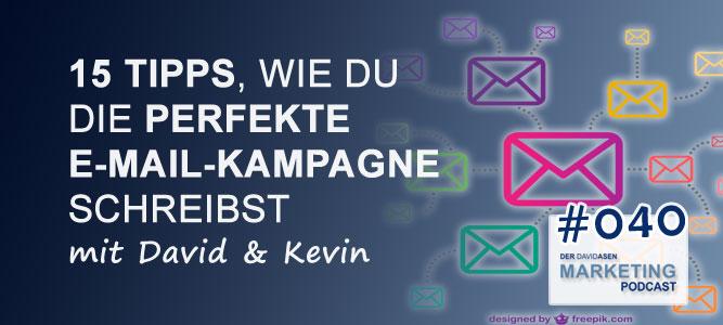DAM 040: 15 Tipps, wie du die perfekte E-Mail-Kampagne schreibst mit David & Kevin