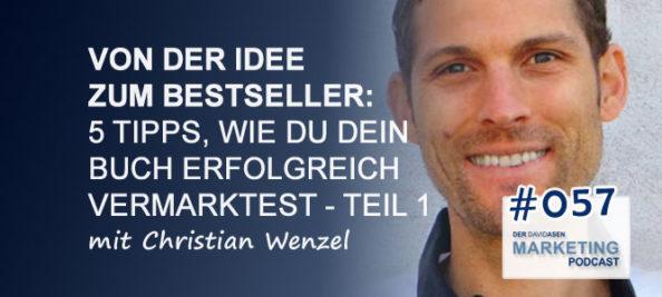 DAM 057: Von der Idee zum Bestseller: 5 Tipps, wie du dein Buch erfolgreich vermarktest – Teil 1
