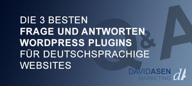 Die 3 besten Frage und Antworten WordPress Plugins für deutschsprachige Websites