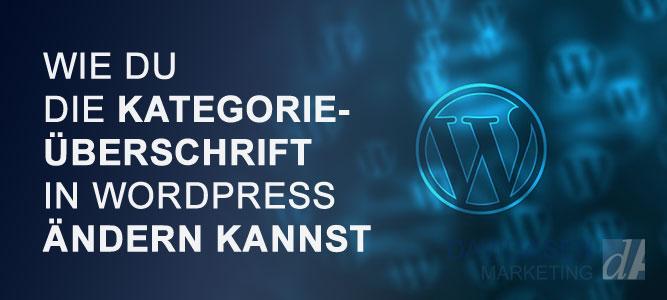 Wordpress Kategorie-Titel ändern